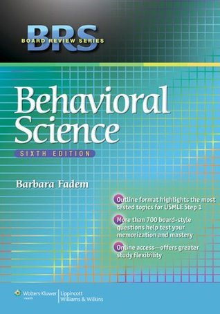 BRS Behavioral Science (Board Review Series)  by  Barbara Fadem