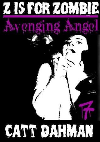 Avenging Angel Catt Dahman