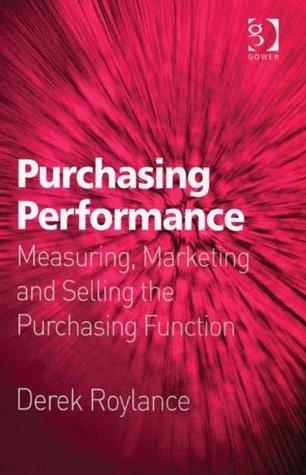 Purchasing Performance Derek Roylance