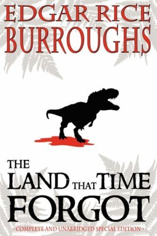 The Caspak Omnibus: The Land that Time Forgot, The People that Time Forgot, Out of Times Abyss Edgar Rice Burroughs