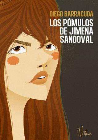Los Pómulos de Jimena Sandoval  by  Diego Barracuda