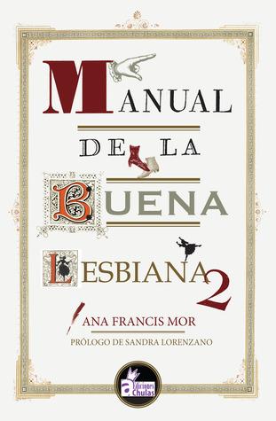 Manual de una buena lesbiana  by  Ana Francis Mor