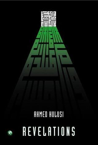 Revelations Ahmed Hulusi