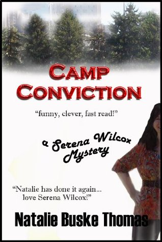 Camp Conviction  by  Natalie Buske Thomas