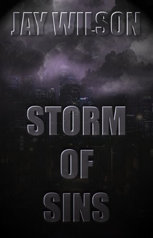 Storm of Sins  by  Jay Wilson
