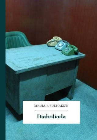 Diaboliada Mikhail Bulgakov