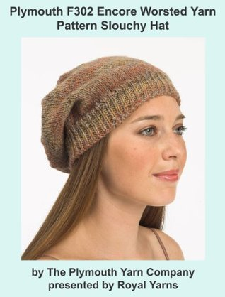 Plymouth F302 Encore Worsted Yarn Pattern Slouchy Hat  by  Royal Yarns