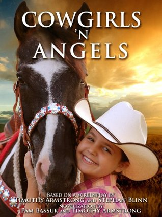 Cowgirls n Angels  by  Timothy Armstrong