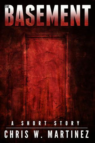 The Basement  by  Chris W. Martinez