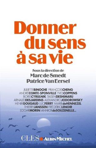 Donner du sens à sa vie (Clés)  by  Collectif