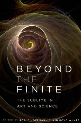 Beyond the Finite: The Sublime in Art and Science  by  Iain Boyd Whyte