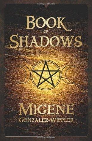 Book of Shadows  by  Migene Gonzalez-Wippler