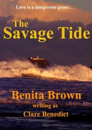 The Savage Tide  by  Clare Benedict