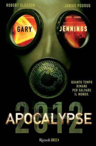 Apocalypse 2012 (HD) Gary Jennings