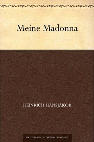Meine Madonna Heinrich Hansjakob