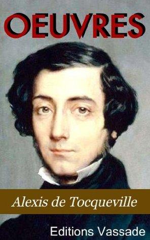 Oeuvres Alexis de Tocqueville