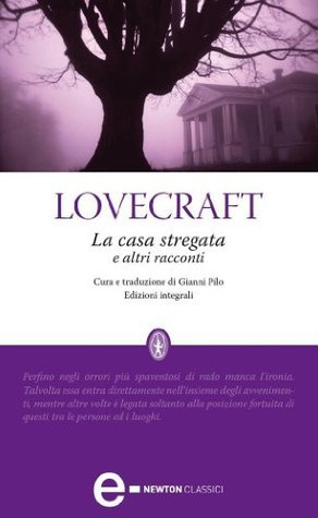 La casa stregata e altri racconti H.P. Lovecraft