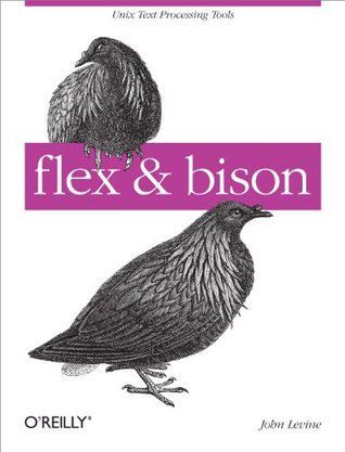flex & bison  by  John R. Levine