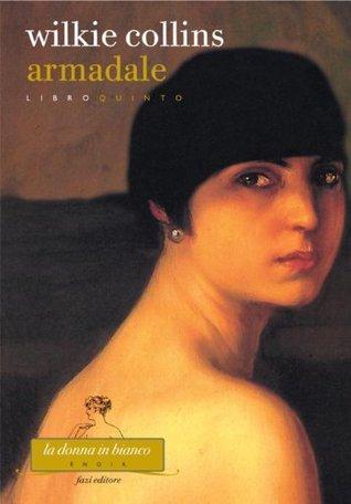 Armadale. Libro quinto Wilkie Collins