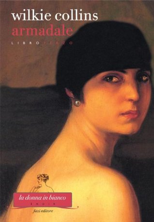 Armadale. Libro terzo  by  Wilkie Collins
