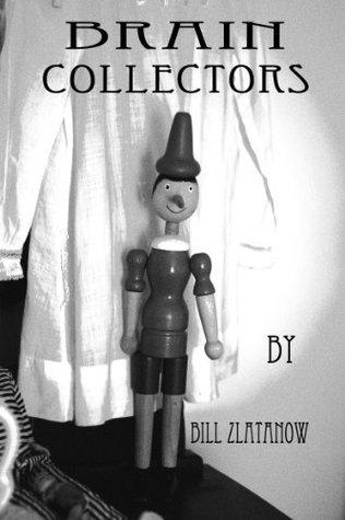 Brain Collector Bill Zlatanow