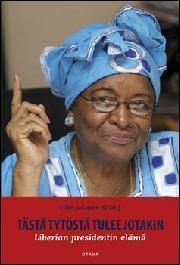 Tästä tytöstä tulee jotakin. Liberian presidentin elämä  by  Ellen Johnson Sirleaf
