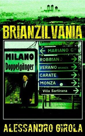 Brianzilvania Alessandro Girola