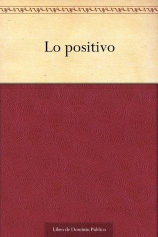 Lo positivo Manuel Tamayo y Baus