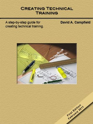 Creating Technical Training David Campfield