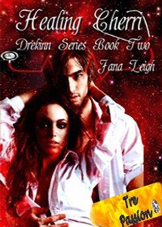 Healing Cherri (Drekinn Book Two)  by  Jana Leigh