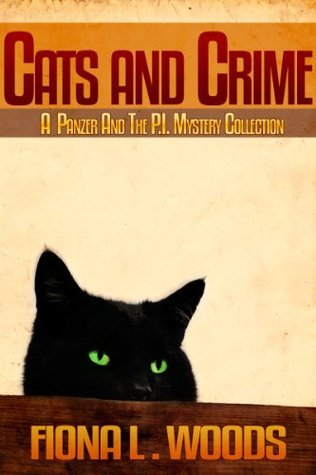 Cats and Crime Fiona L. Woods