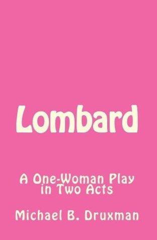 Lombard Michael B. Druxman