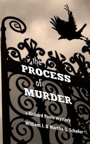 The Process of Murder  by  William Schafer