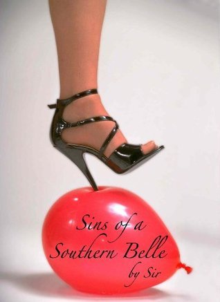 Sins of a Southern Belle  by  Sir