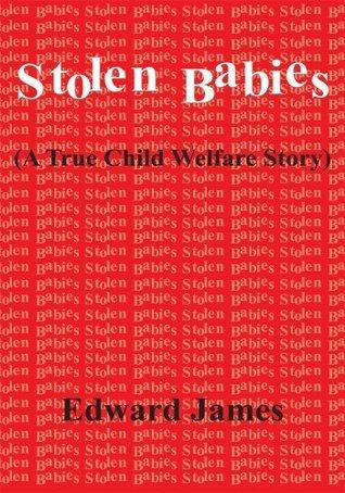Stolen Babies: Edward James