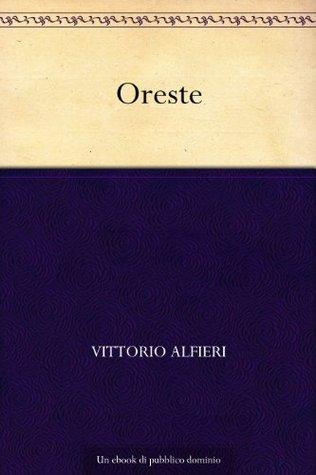 Oreste  by  Vittorio Alfieri