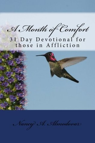 A Month of Comfort  by  Nancy Almodovar