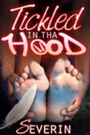 Tickled In Tha Hood  by  Severin