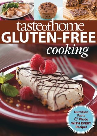 Taste of Home Gluten-Free Cooking  by  Taste of Home