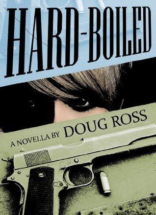 Hard-Boiled Doug Ross