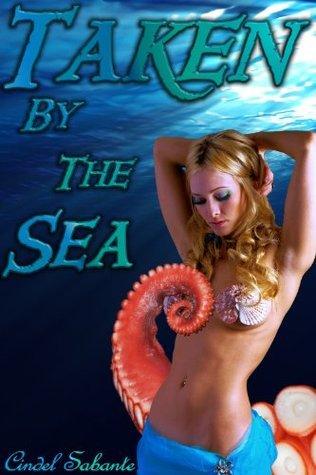 Taken the Sea by Cindel Sabante