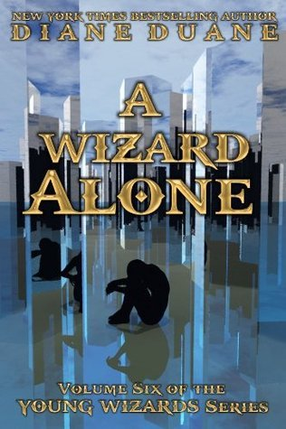 A Wizard Alone, International Edition  by  Diane Duane