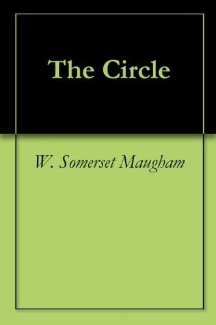 The Circle W. Somerset Maugham