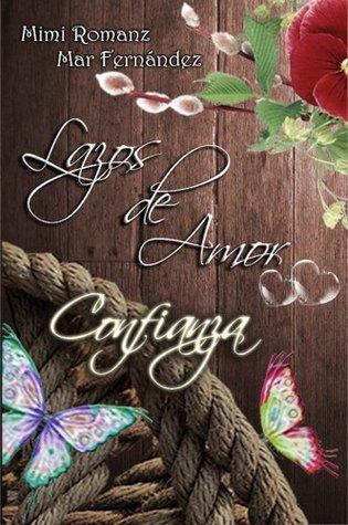 Lazos de Amor - Confianza Mimi Romanz