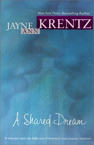 A Shared Dream (Dreams #1-2) Jayne Ann Krentz