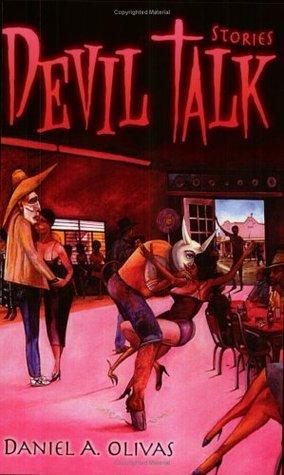 Devil Talk: Stories Daniel A. Olivas