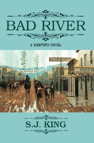 Bad River S.J. King
