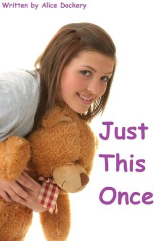 Just This Once (ABDL Erotica Alice Dockery