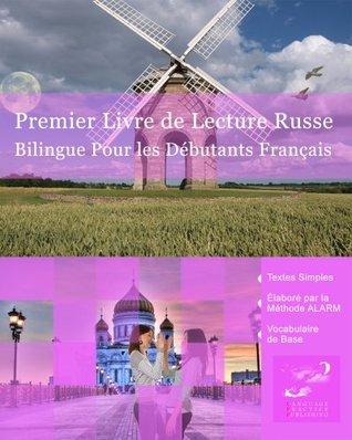 Premier Livre de Lecture Russe  by  Vadim Zubakhin