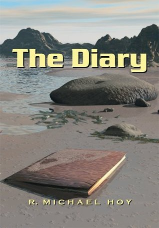The Diary R. Michael Hoy